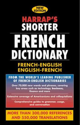 Harrap's Shorter Dictionnaire: Anglais-Francais / Francais-Anglais [With Harrap's French Phrase Book]
