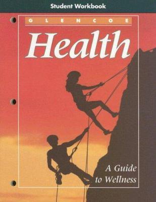 Health: A Guide to Wellness