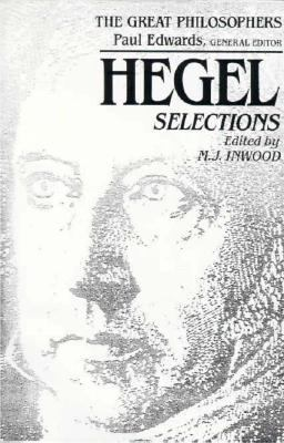 Hegel Selections: The Great Philosophers Series