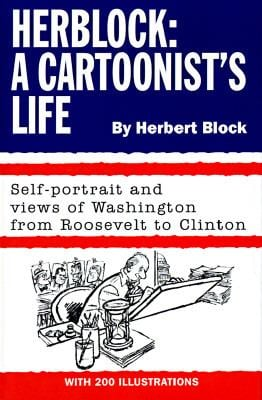 Herblock: A Cartoonist's Life