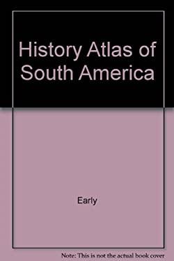 History Atlas of South America