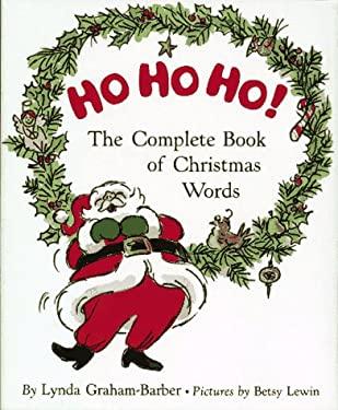 Ho Ho Ho!: The Complete Book of Christmas Words
