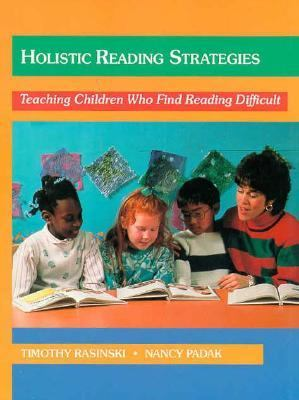 Holistic Reading Strategies: Teaching Children Who Find Reading Difficult