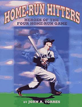 Home-Run Hitters: Heroes of the Four Home-Run Game