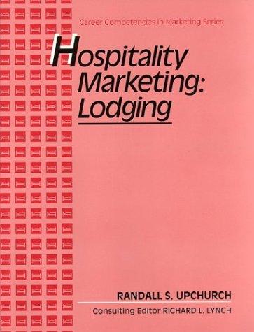 Hospitality Marketing: Lodging