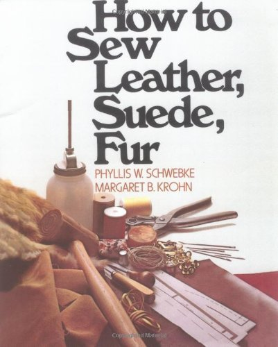 How to Sew Leather, Suede, Fur 9780020119302