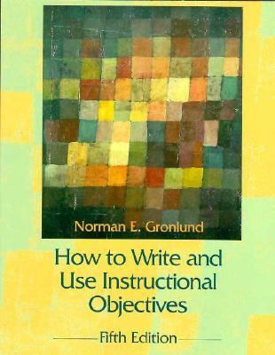 How to Write & Use Instructional Objectives