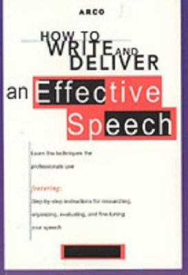How to Write and Deliver an Effective Speech