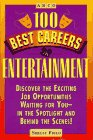Hundred Best Careers in Entertainment