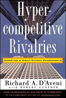 Hypercompetitive Rivalries 9780028741123