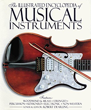 Illustrated Encyclopedia of Musical Intstruments