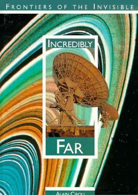 Incredibly Far