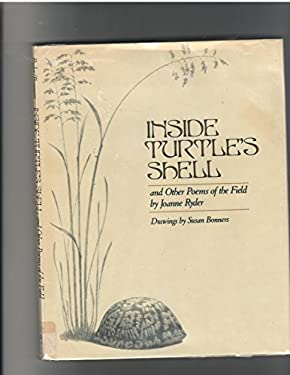Inside Turtle's Shell, and Other Poems of the Field