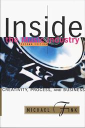 Inside the Music Industry: Creativity, Process, and Business