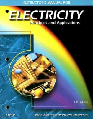 Instructor's Manual for Electricity: Principles and Applications