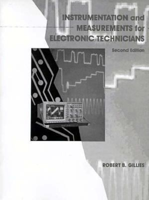 Instrumentation and Measurement for Electronics Technicians