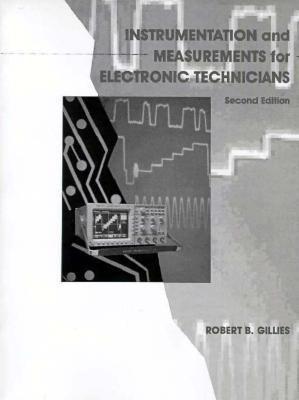 Instrumentation and Measurement for Electronics Technicians