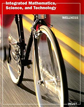 Integrated Mathematics, Science and Technology: Wellness