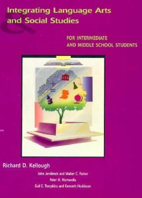 Integrating Language Arts and Social Studies for Intermediate and Middle School Students