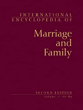 International Encyclopedia of Marriage and Family