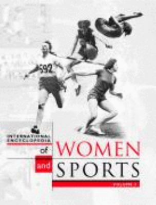 International Encyclopedia of Women and Sports