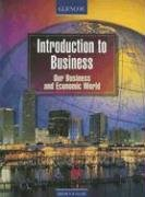 Introduction to Business: Our Business and Economic World