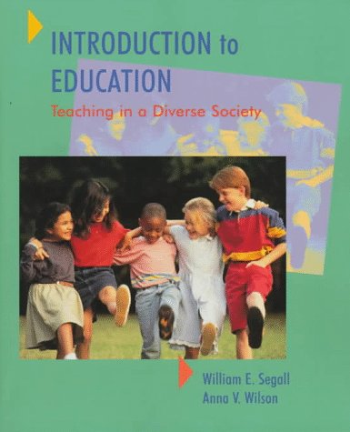Introduction to Education: Teaching in a Diverse Society
