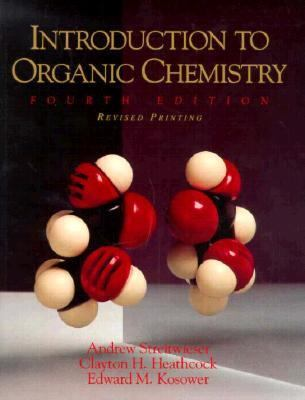 Introduction to organic chemistry by clayton h heathcock andrew introduction to organic chemistry by clayton h heathcock andrew streitwieser edward m kosower 9780024181701 reviews description and more fandeluxe Gallery