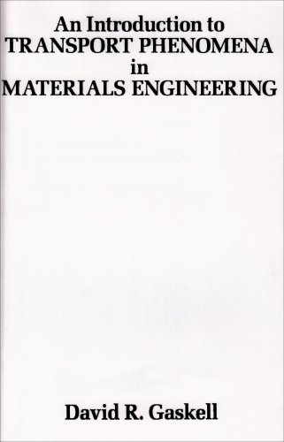 Introduction to Transport Phenomena in Materials Engineering