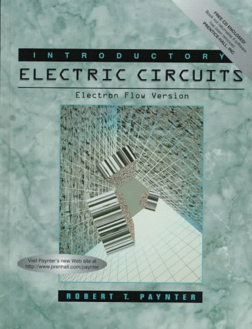 Introductory Electric Circuits Electron Flow Version 9780023925009