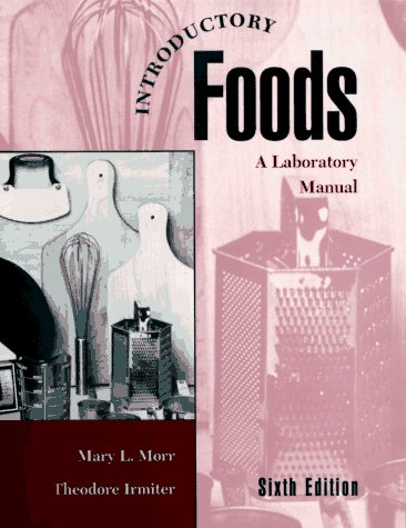 Introductory Foods: A Laboratory Manual 9780023841422