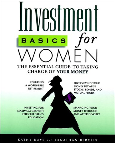 Investment Basics for Women: The Essential Guide to Taking Control of Your Finances