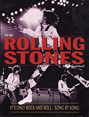 It's Only Rock 'n' Roll: The Stories Behind Every Rolling Stones Song