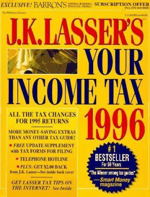 J. K. Lasser Your Income Tax, 1996