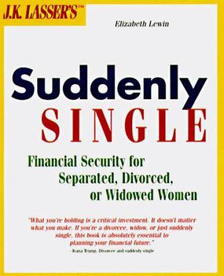 J. K. Lasser's Suddenly Single