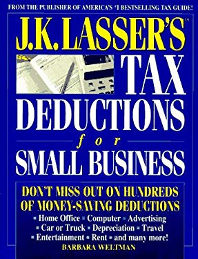 J.K. Lasser's Tax Deductions for Small Business
