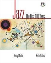 Jazz: The First 100 Years [With CD (Audio)]