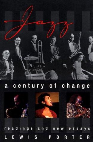 Jazz: A Century of Change