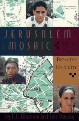 Jerusalem Mosaic: Young Voices from the Holy City