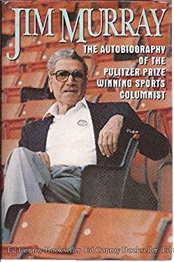 Jim Murray: An Autobiography