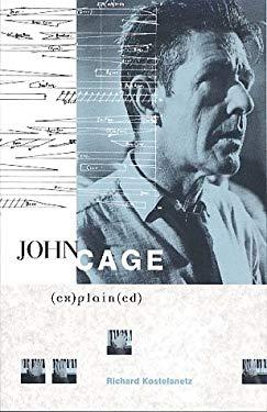 John Cage Ex(plain)ed