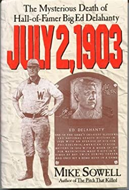 July 2, 1903: The Mysterious Death of Hall-Of-Famer Big Ed Delahanty
