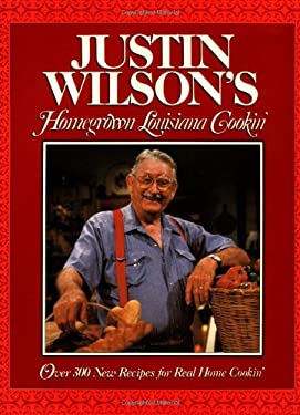 Justin Wilson's Homegrown Louisiana Cookin' 9780026301251
