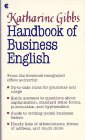 Katharine Gibbs Handbook of Business English