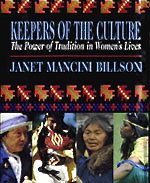 Keepers of the Culture: The Power of Tradition in Women's Lives