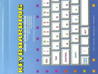 Keyboarding and Applications: For Use with Microcomputers, Electronic Typewriters, and Typewriters