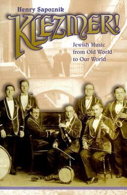 Klezmer!: From Old World to Our World 9780028645742