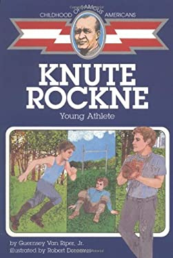 Knute Rockne: Young Athlete