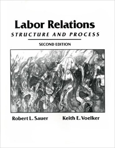 Labor Relations: Structure and Process