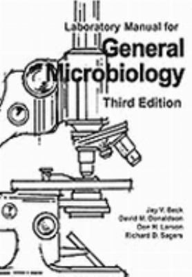 Laboratory Manual for General Microbiology